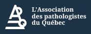 Association des pathologistes du Québec APQ